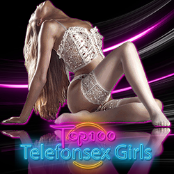 Top 100 Telefonsex Girls